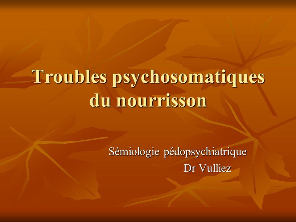 Troubles psychosomatiques du nourrisson