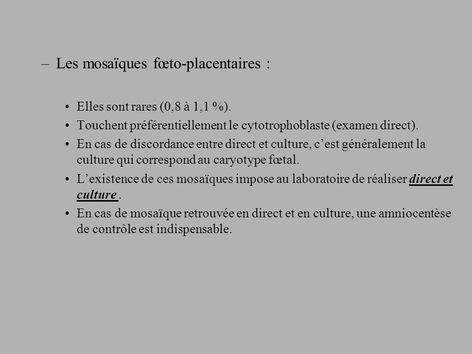 Les mosaïques fœto-placentaires :