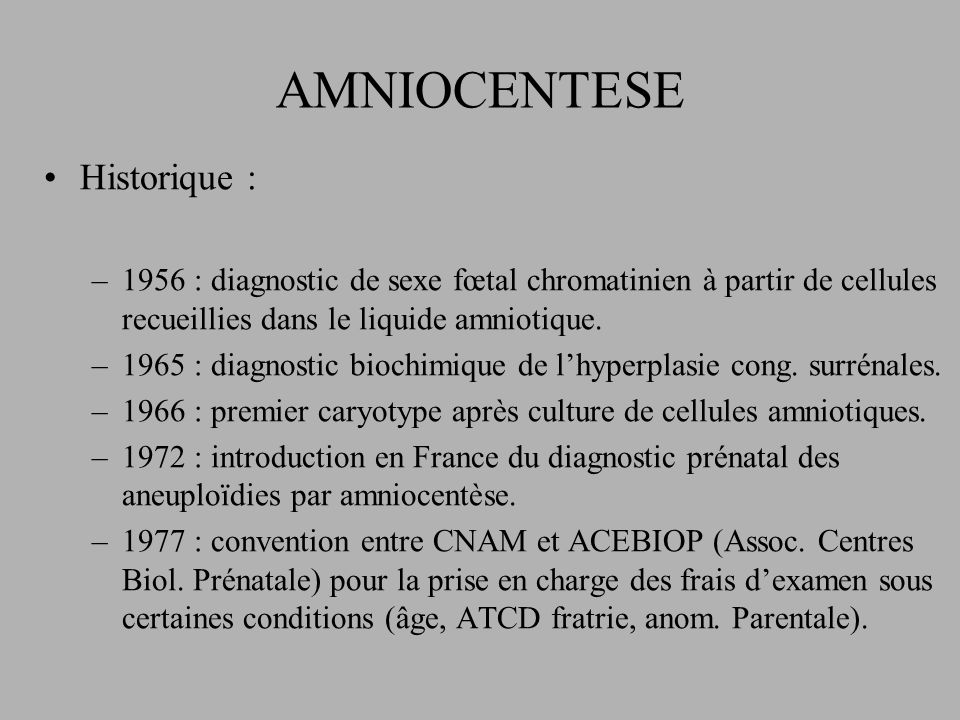 AMNIOCENTESE Historique :