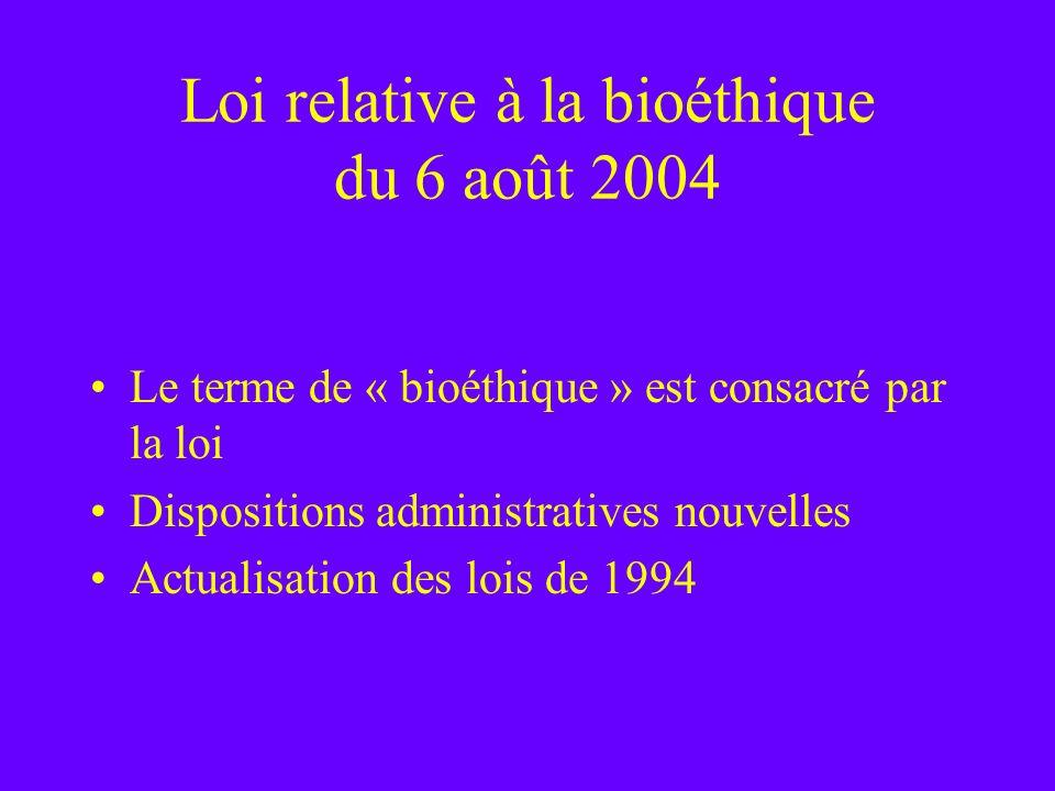 Loi relative à la bioéthique du 6 août 2004
