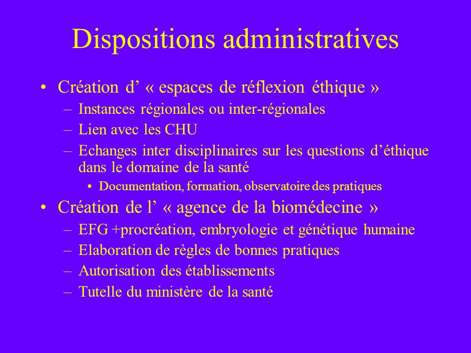 Dispositions administratives