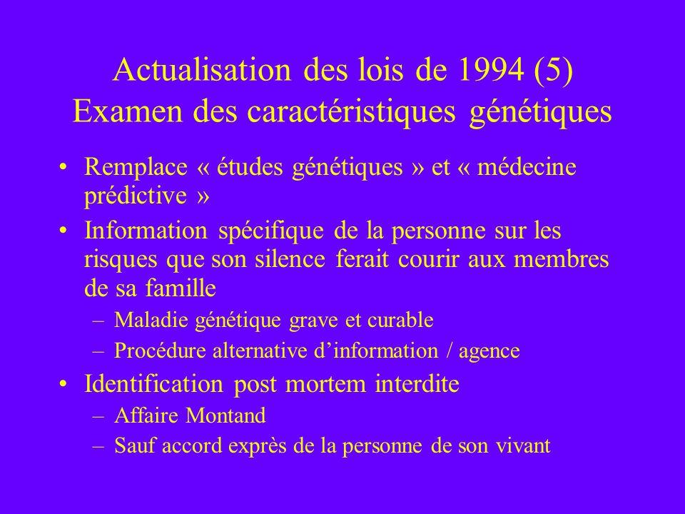 Actualisation des lois de 1994 (5) Examen des caractéristiques génétiques