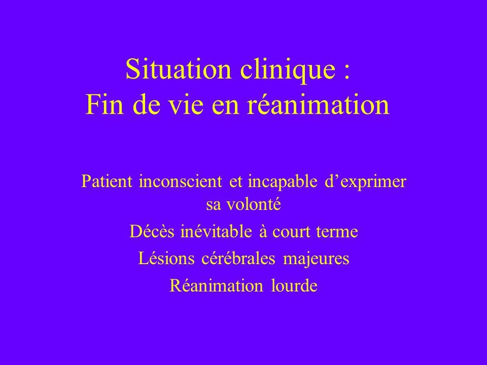 Situation clinique : Fin de vie en réanimation