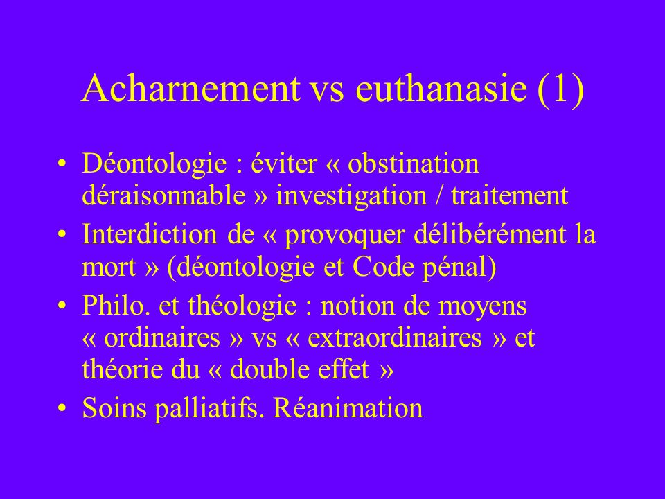 Acharnement vs euthanasie (1)