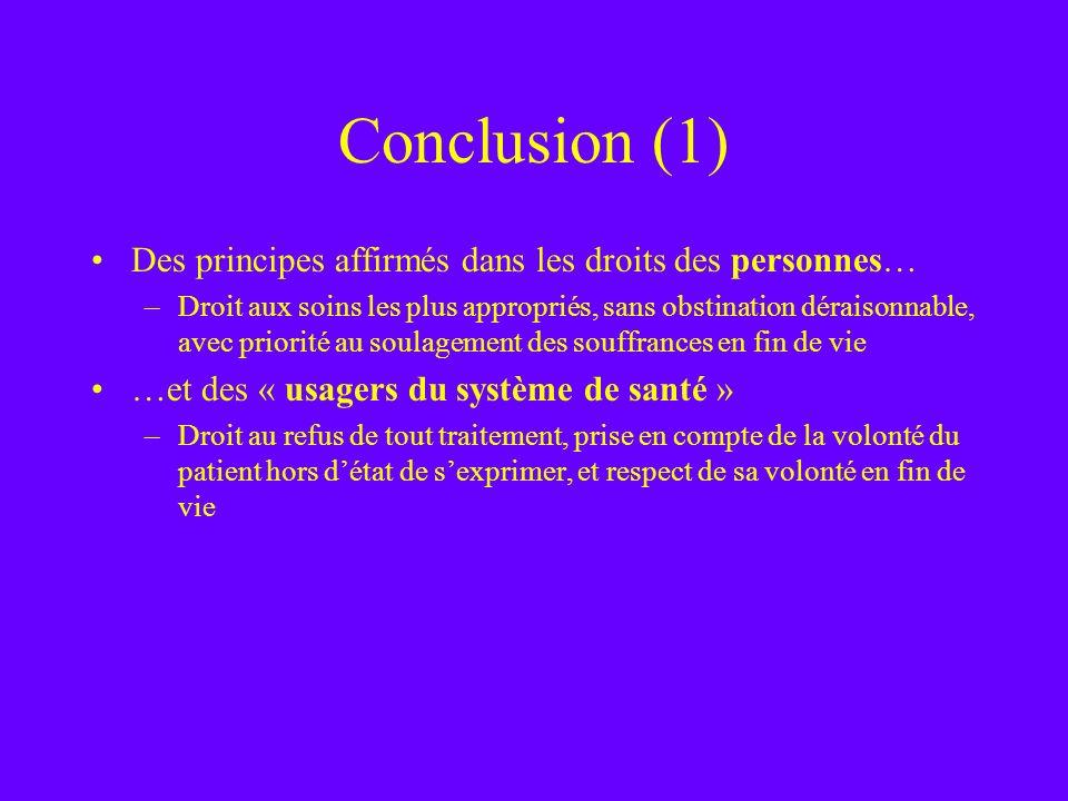 Conclusion (1) Des principes affirmés dans les droits des personnes…