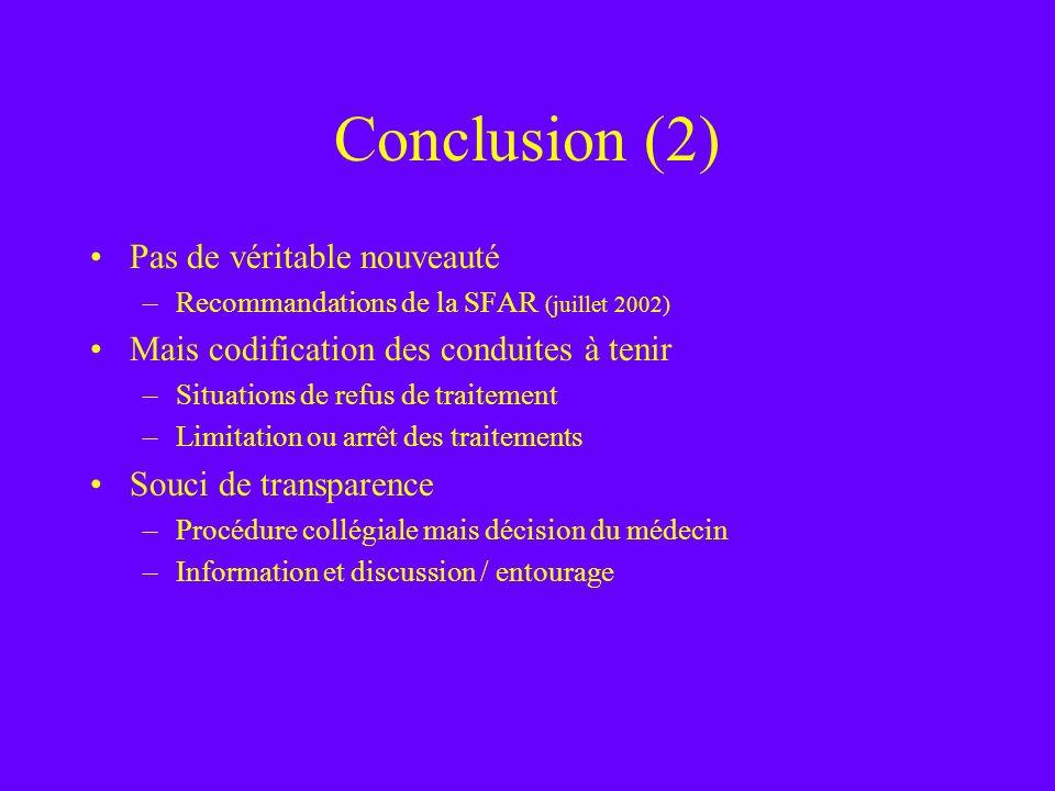 Conclusion (2) Pas de véritable nouveauté