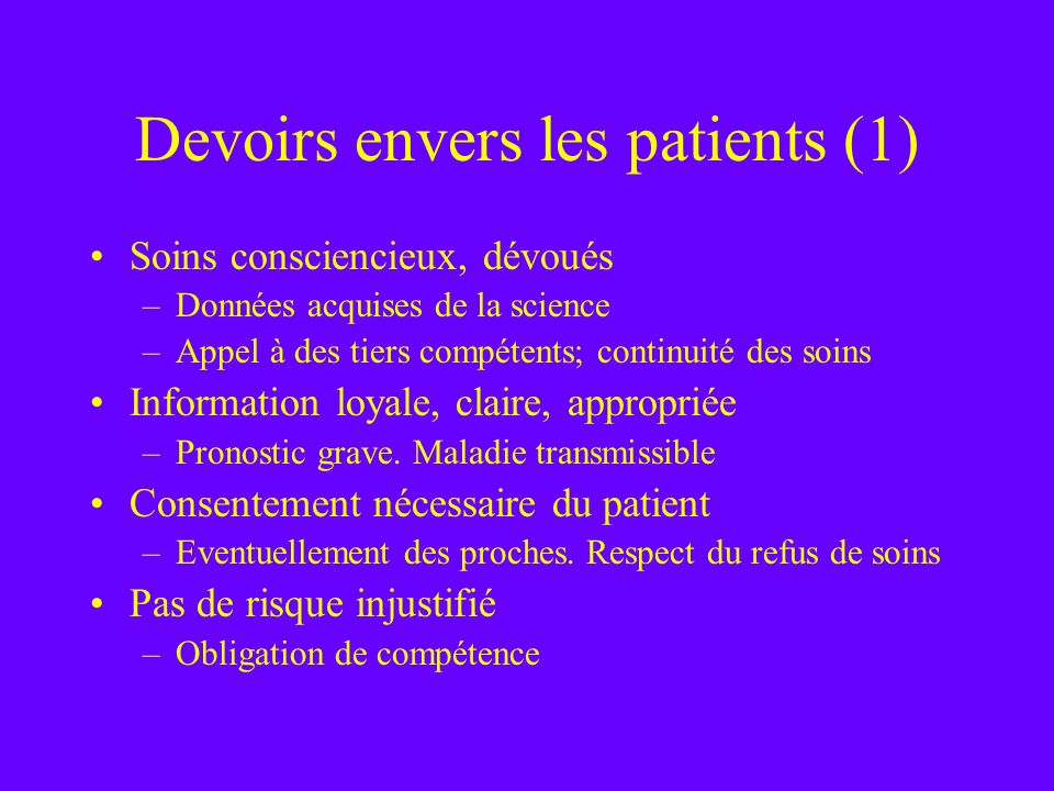 Devoirs envers les patients (1)