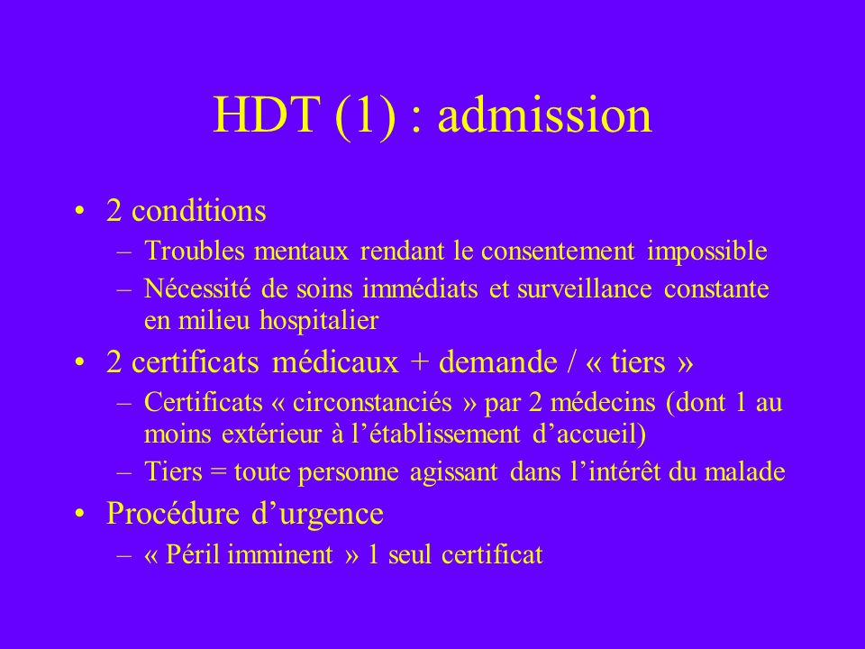 HDT (1) : admission 2 conditions