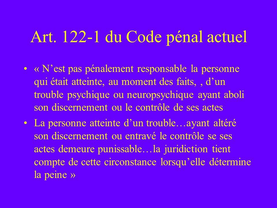 Art. 122-1 du Code pénal actuel