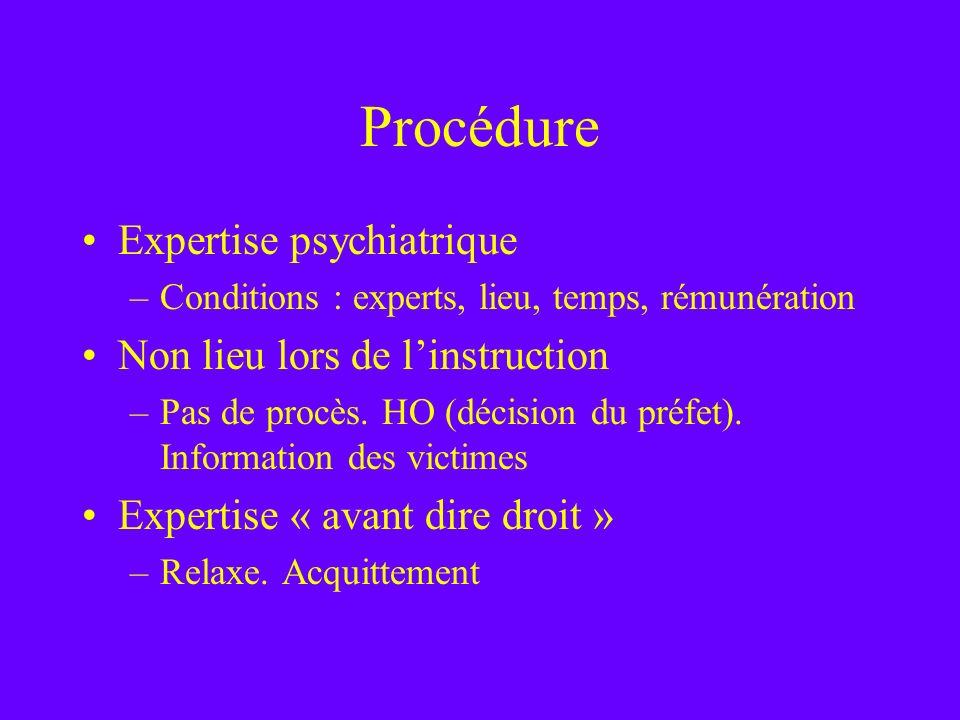 Procédure Expertise psychiatrique Non lieu lors de l'instruction