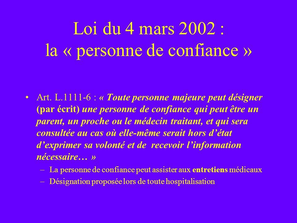Loi du 4 mars 2002 : la « personne de confiance »