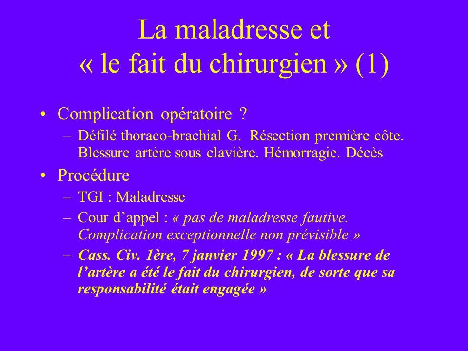 La maladresse et « le fait du chirurgien » (1)