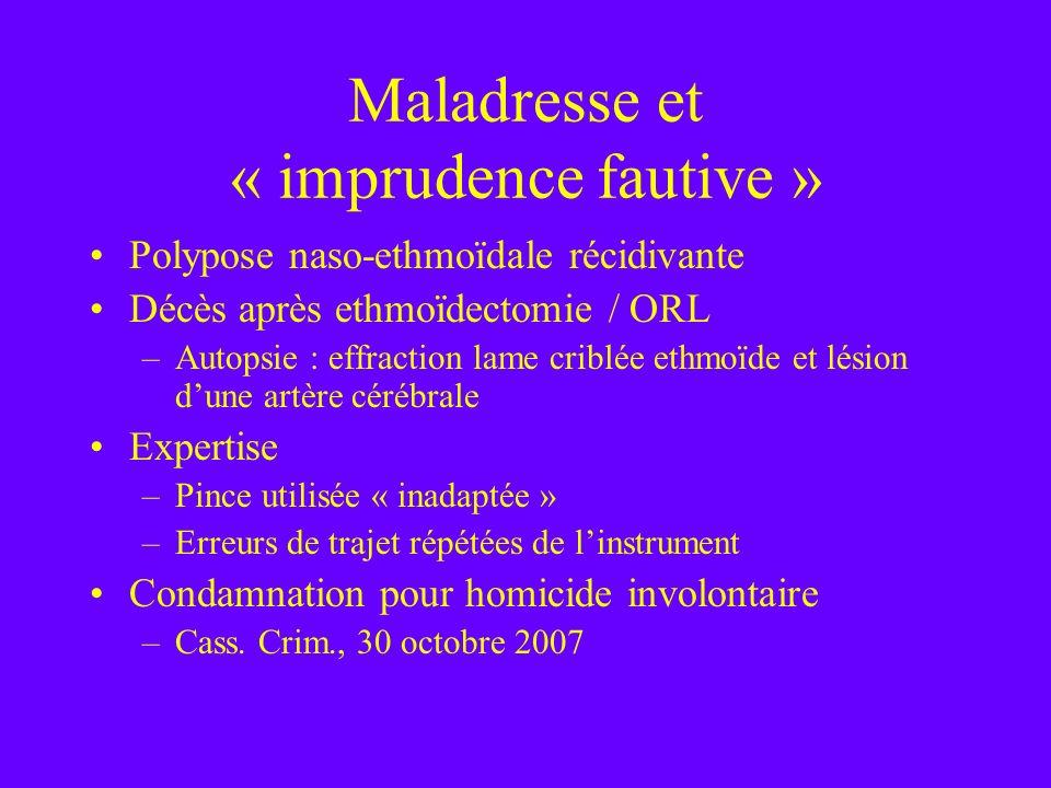 Maladresse et « imprudence fautive »