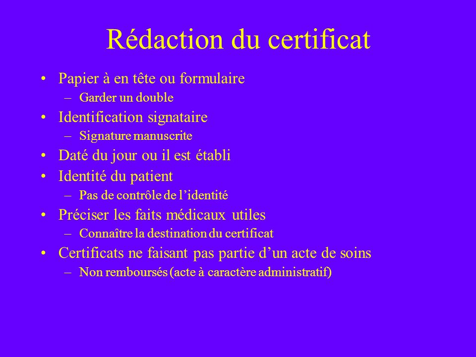 Rédaction du certificat