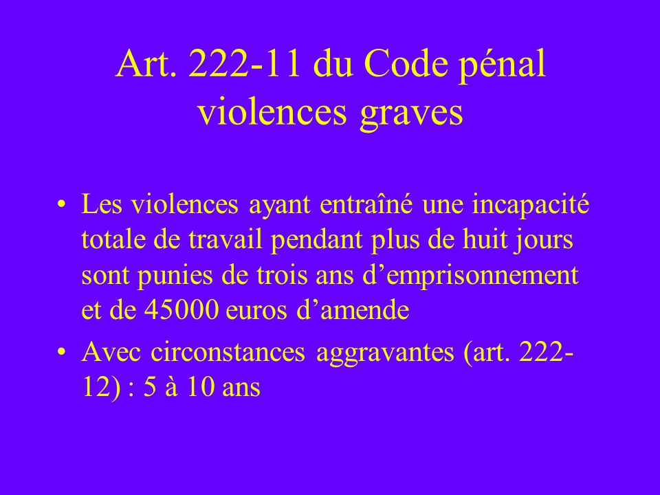 Art. 222-11 du Code pénal violences graves