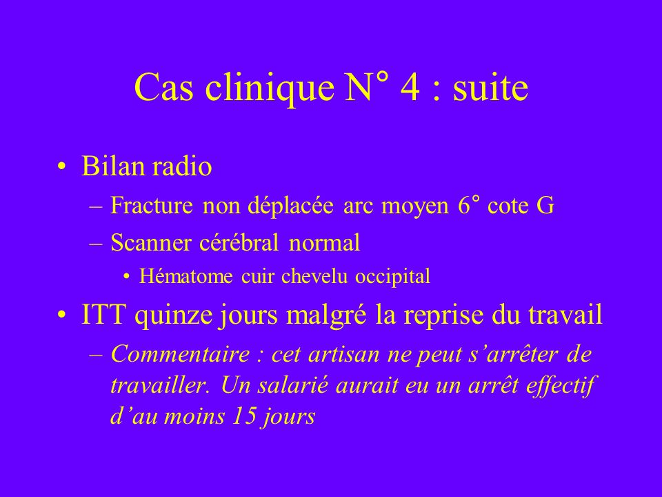 Cas clinique N° 4 : suite Bilan radio
