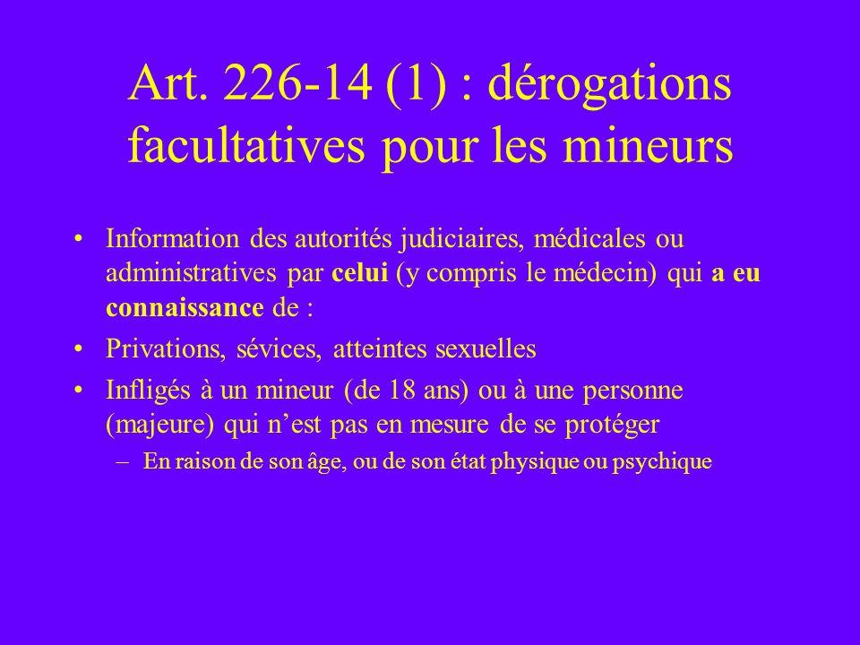 Art. 226-14 (1) : dérogations facultatives pour les mineurs