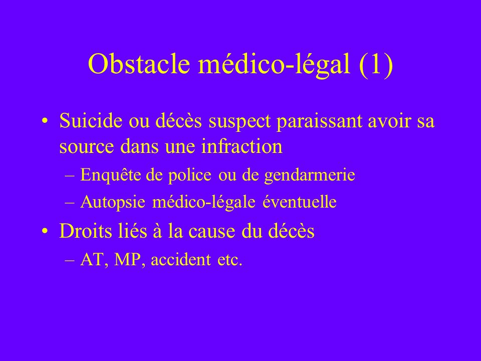 Obstacle médico-légal (1)