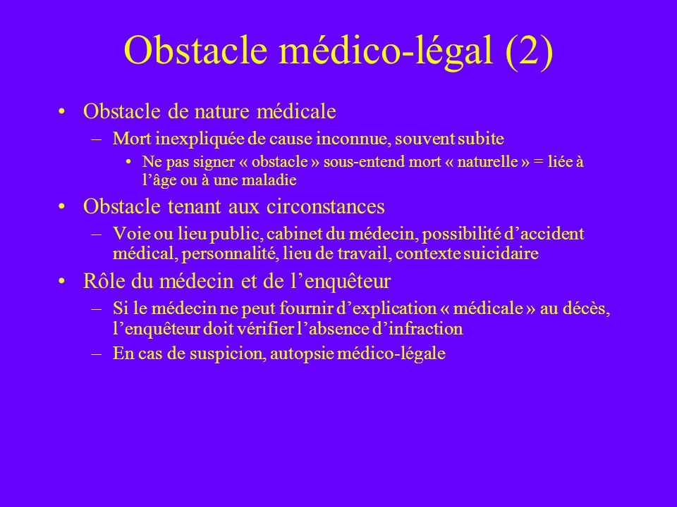 Obstacle médico-légal (2)