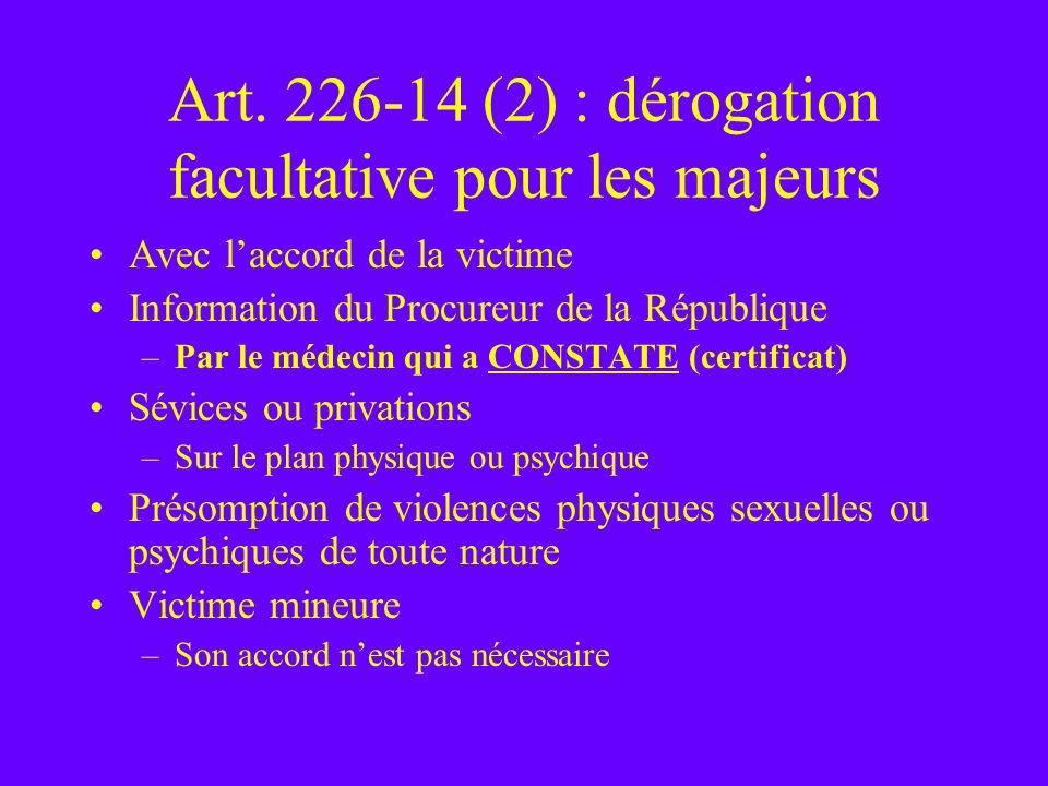 Art. 226-14 (2) : dérogation facultative pour les majeurs