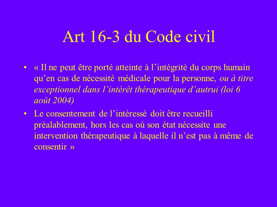 Art 16-3 du Code civil