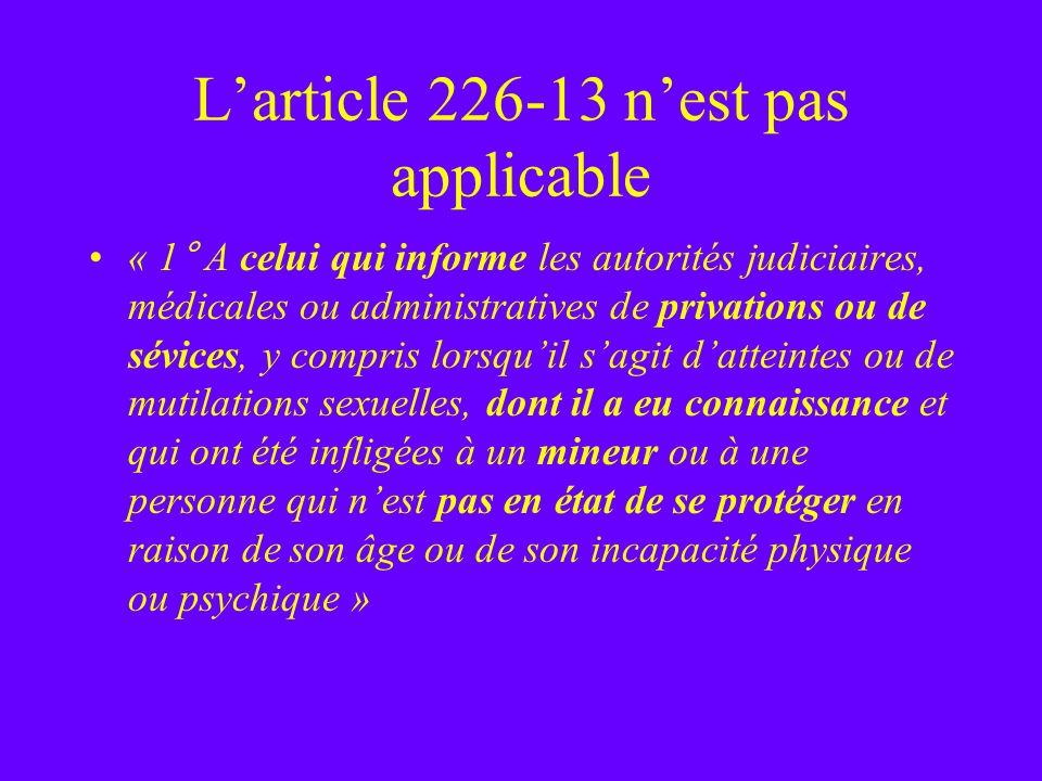 L'article 226-13 n'est pas applicable