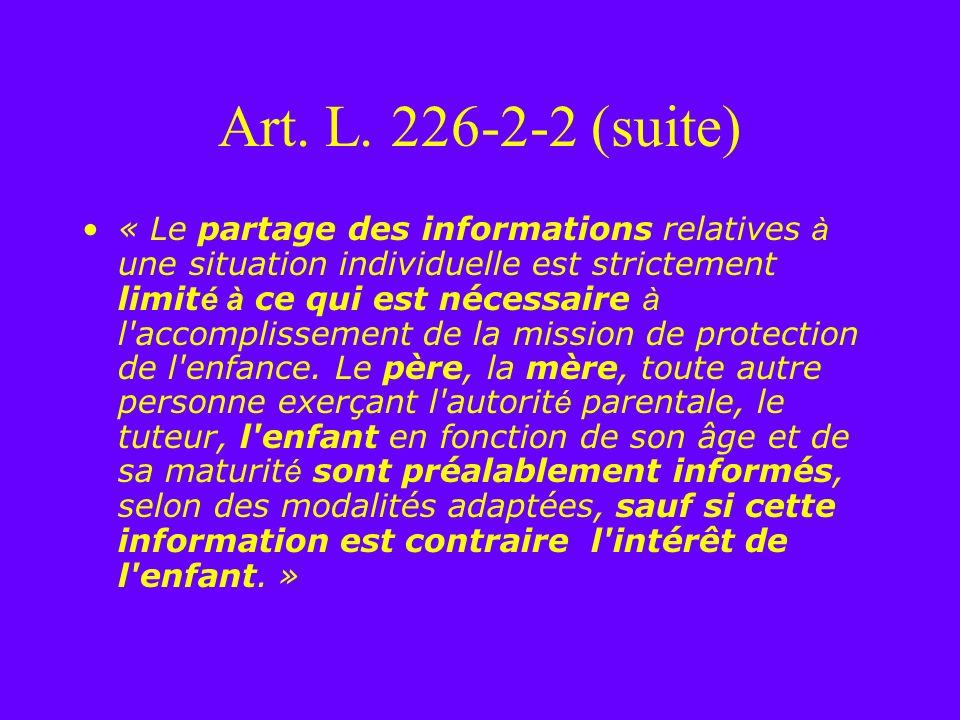 Art. L. 226-2-2 (suite)