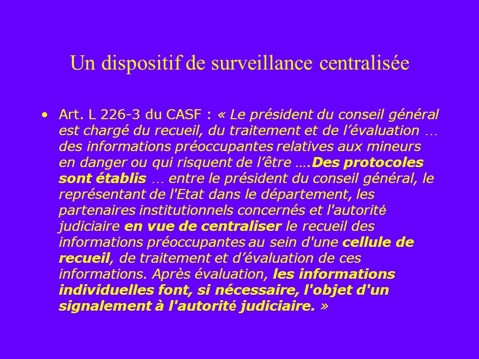 Un dispositif de surveillance centralisée