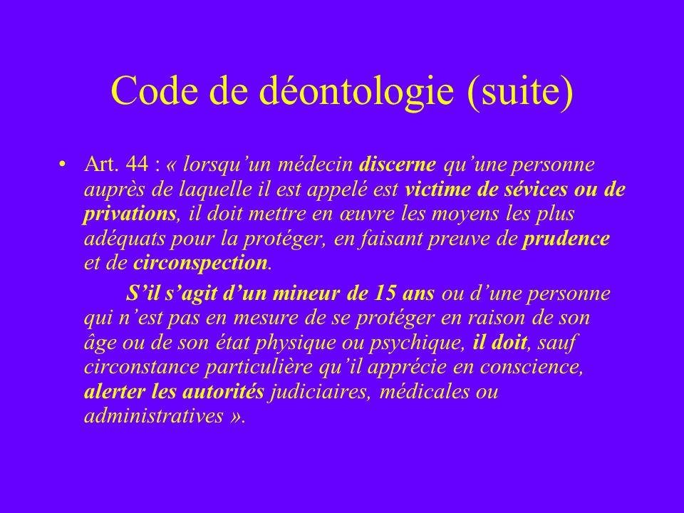 Code de déontologie (suite)