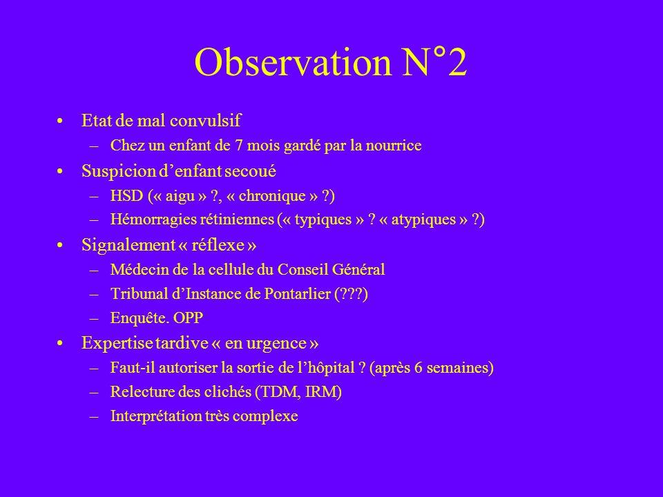 Observation N°2 Etat de mal convulsif Suspicion d'enfant secoué