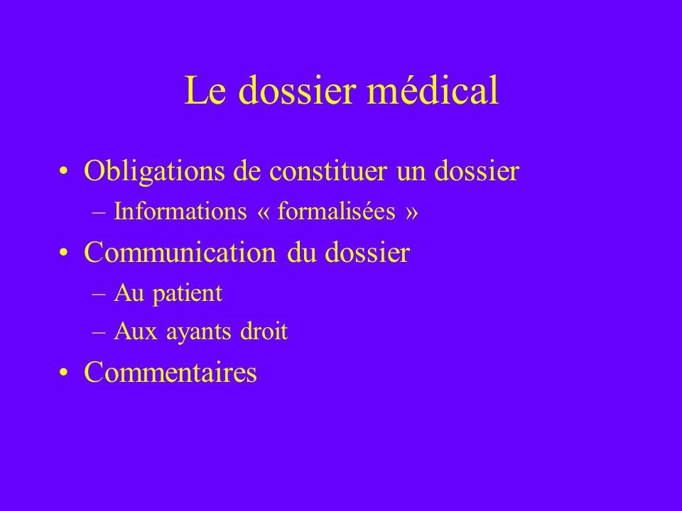 Le dossier médical Obligations de constituer un dossier