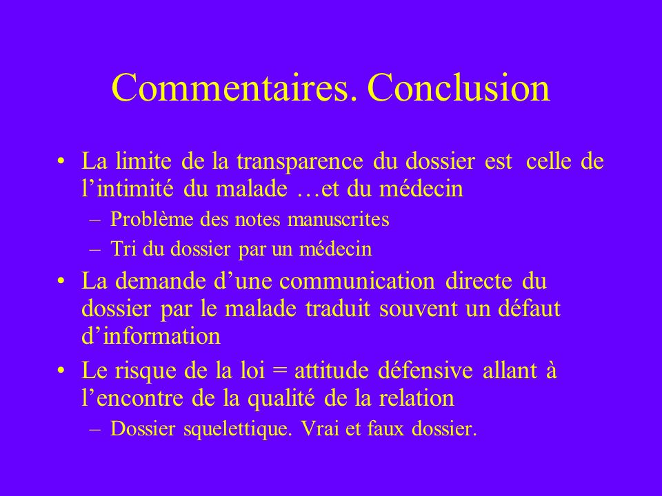 Commentaires. Conclusion