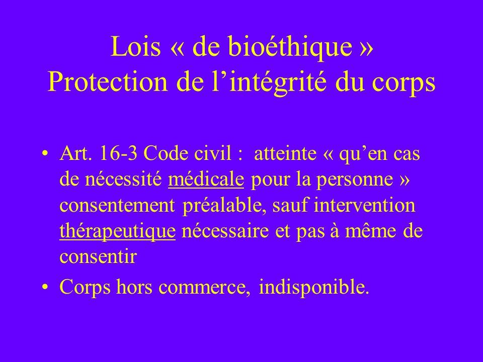 Lois « de bioéthique » Protection de l'intégrité du corps