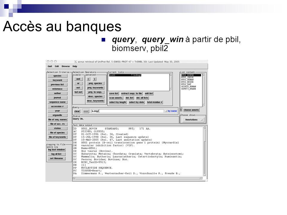Accès au banques query, query_win à partir de pbil, biomserv, pbil2