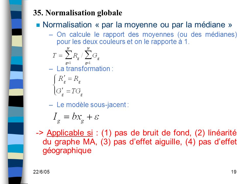 35. Normalisation globale