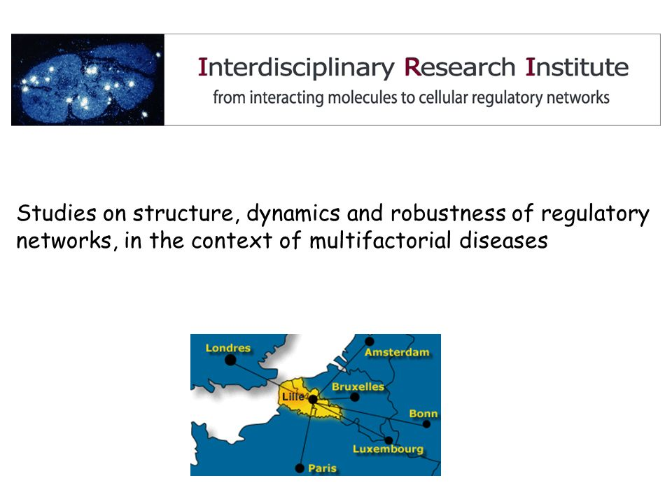 Studies on structure, dynamics and robustness of regulatory networks, in the context of multifactorial diseases