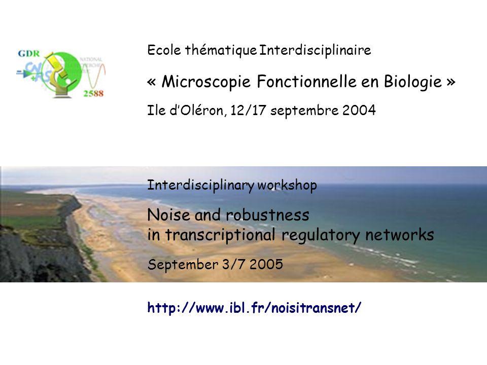 « Microscopie Fonctionnelle en Biologie »