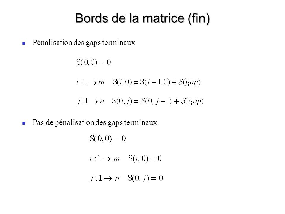 Bords de la matrice (fin)