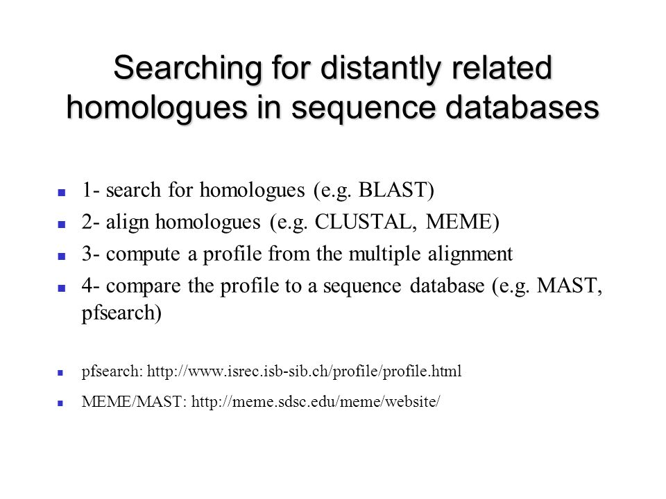 Searching for distantly related homologues in sequence databases