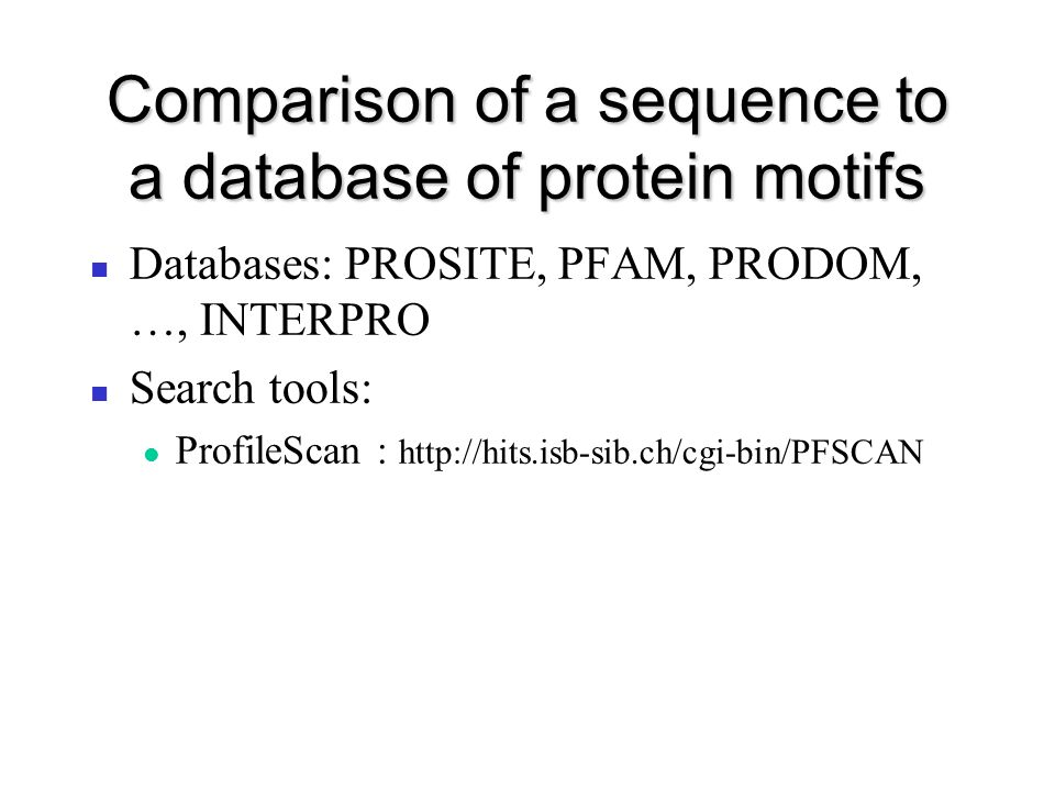 Comparison of a sequence to a database of protein motifs