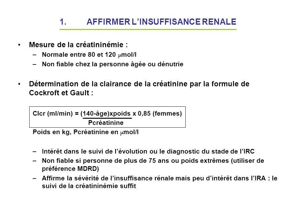 AFFIRMER L'INSUFFISANCE RENALE