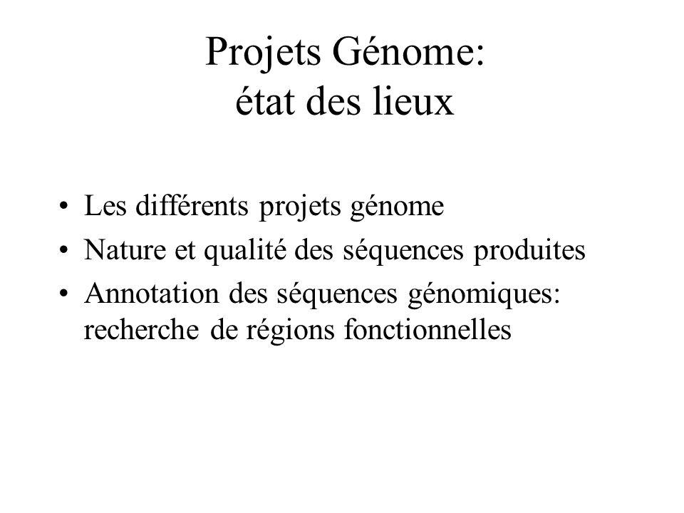 Projets Génome: état des lieux