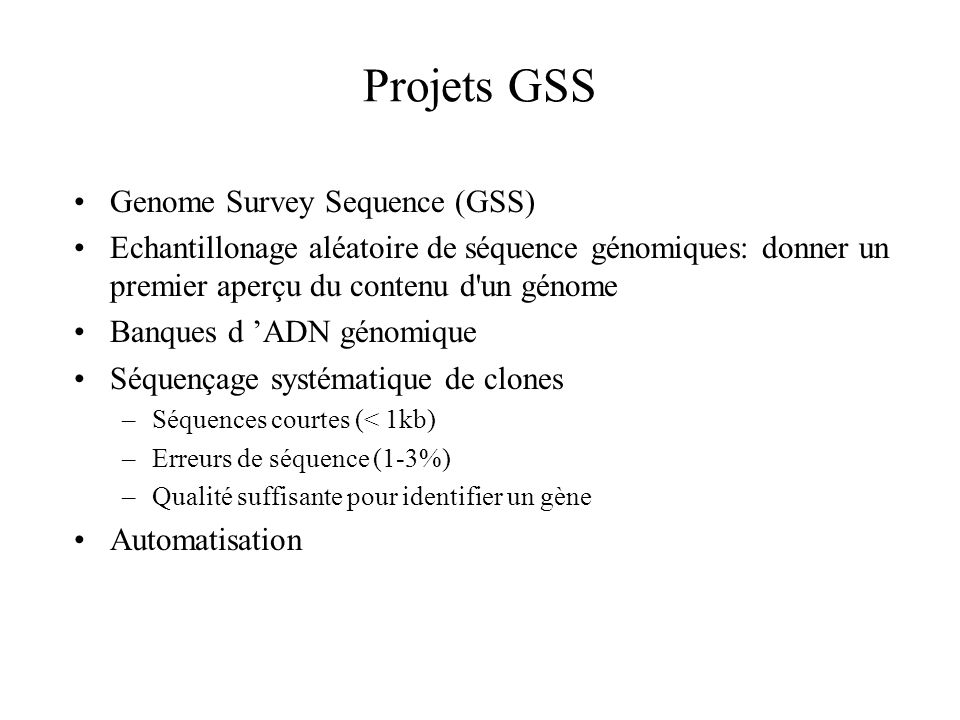 Projets GSS Genome Survey Sequence (GSS)
