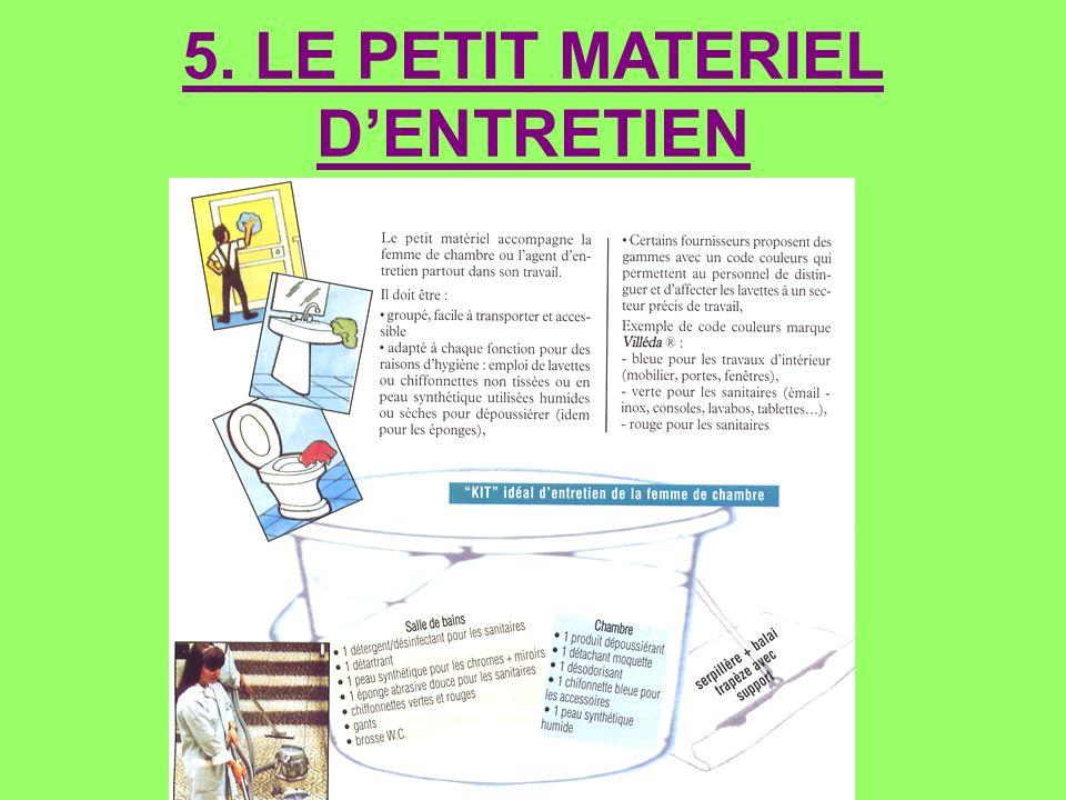 5. LE PETIT MATERIEL D'ENTRETIEN