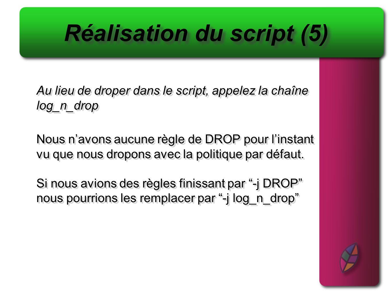 Réalisation du script (5)
