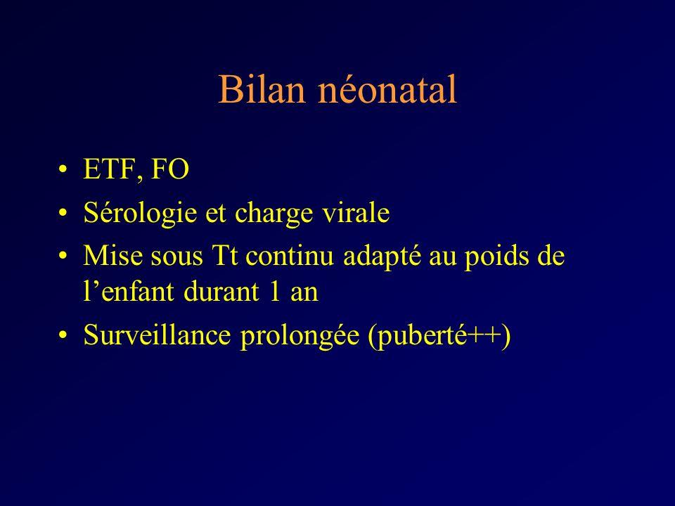 Bilan néonatal ETF, FO Sérologie et charge virale