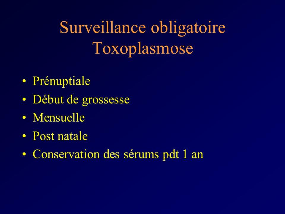 Surveillance obligatoire Toxoplasmose