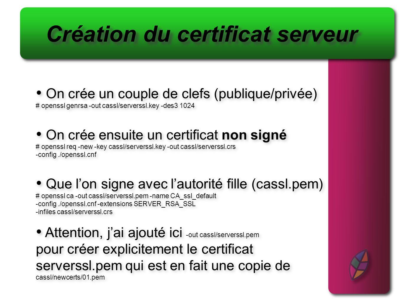 Création du certificat serveur