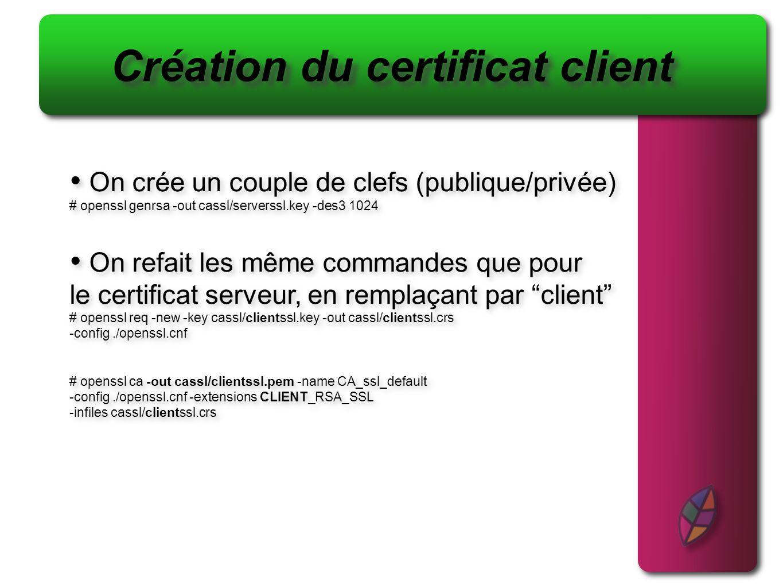 Création du certificat client