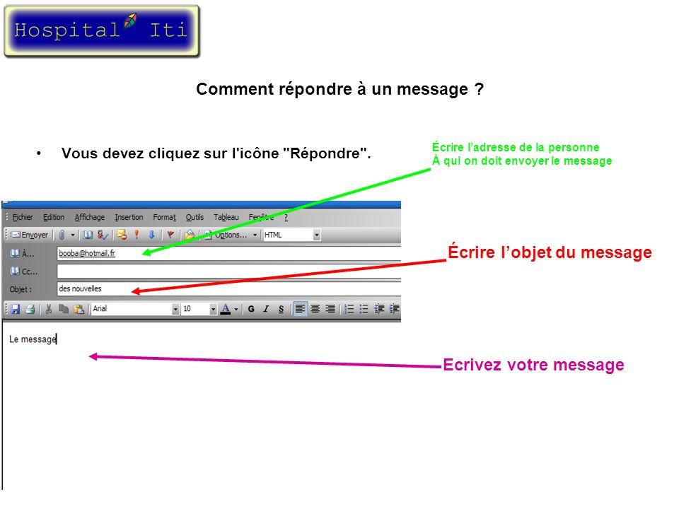Comment répondre à un message